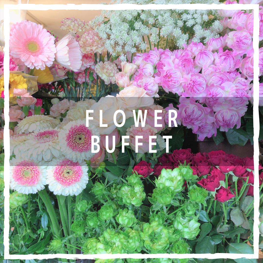 Flower Buffet