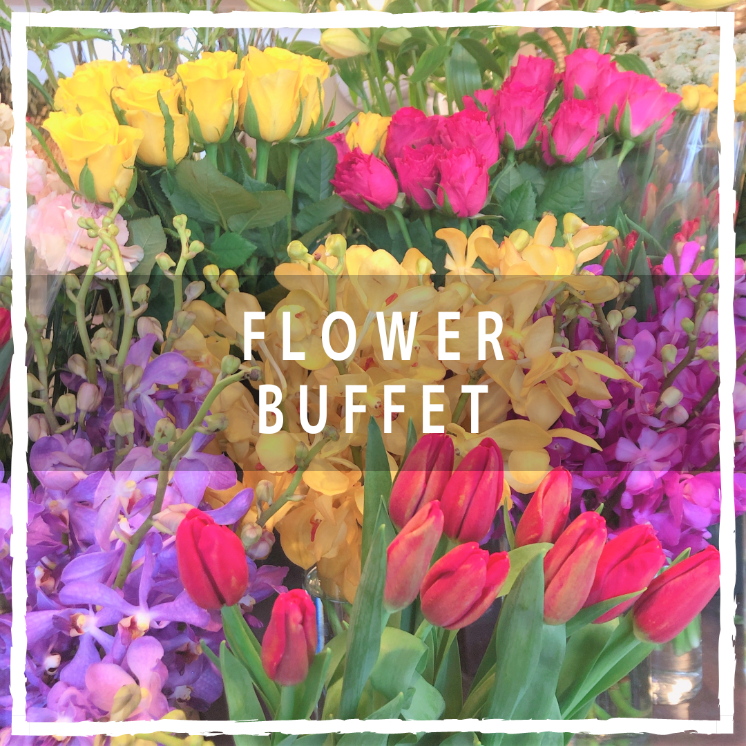 Flower Buffet