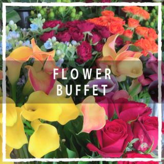 FLOWER BUFFET 開催中!